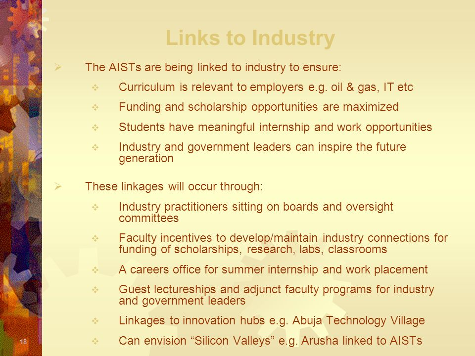 Links to Industry The AISTs are being linked to industry to ensure: