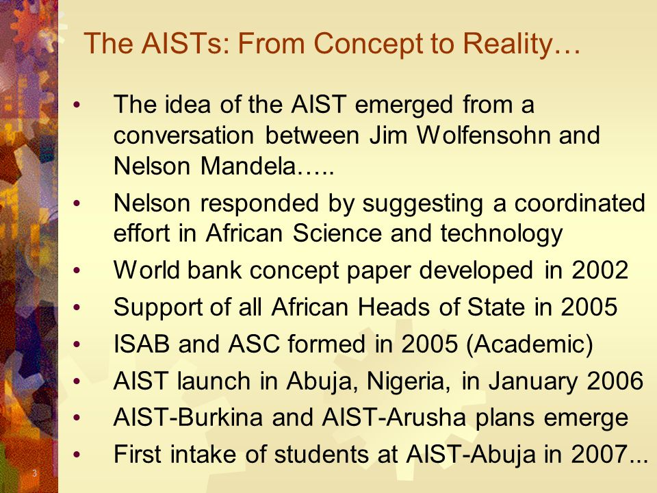 The AISTs: From Concept to Reality…