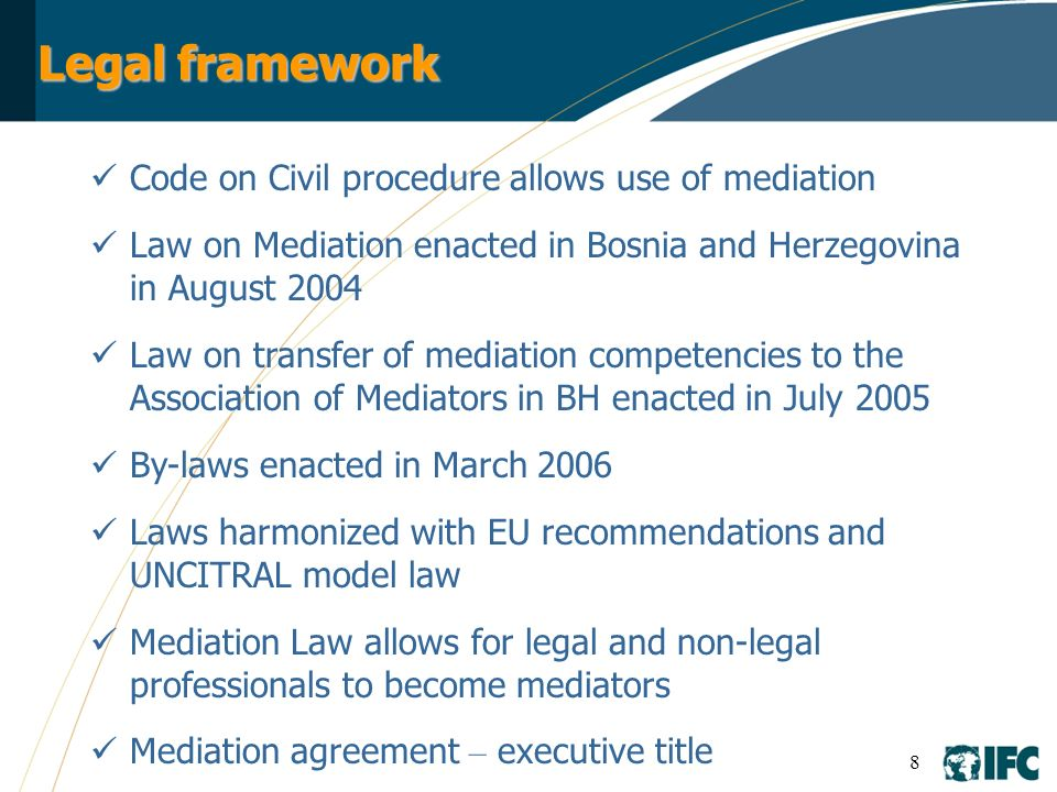 Legal framework Code on Civil procedure allows use of mediation