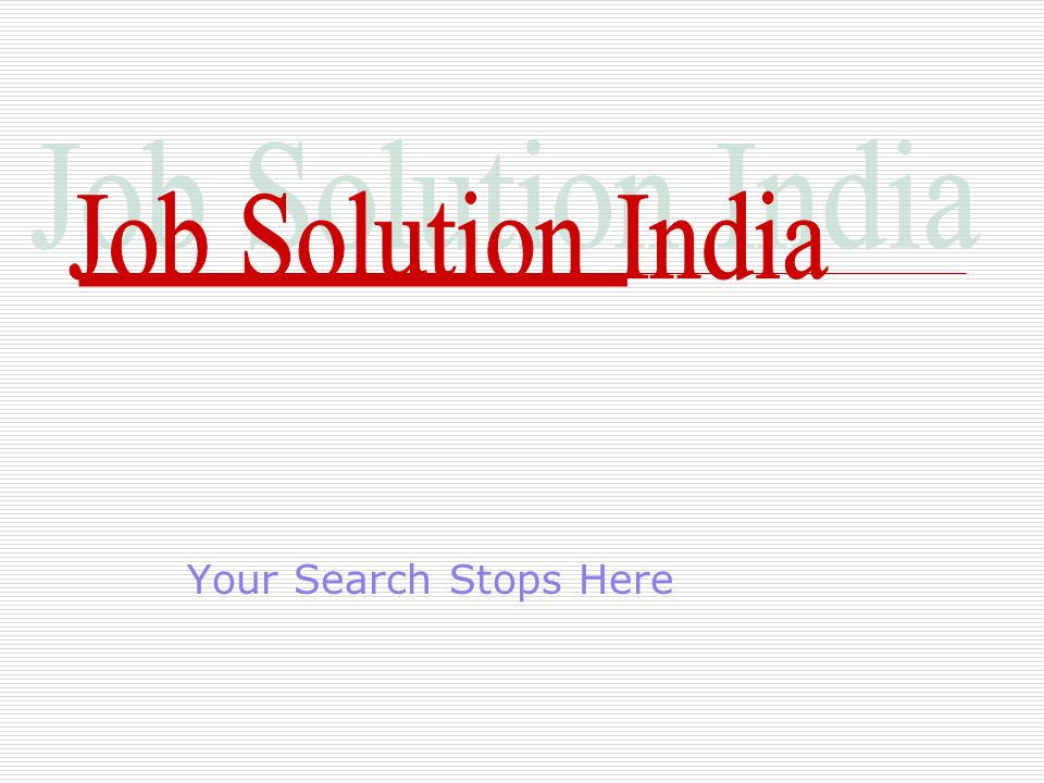 Job Solution India Your Search Stops Here