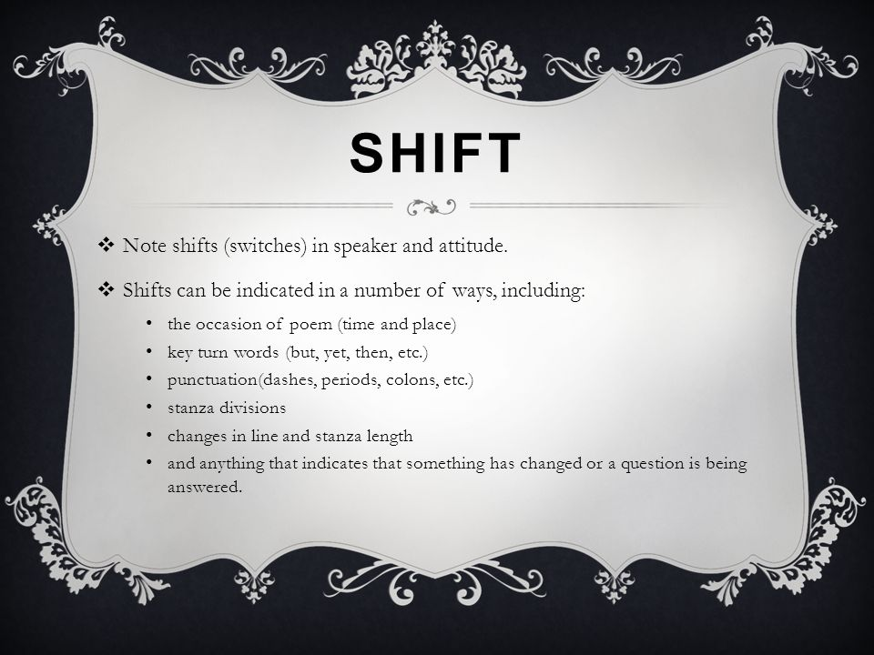 Shift Note shifts (switches) in speaker and attitude.