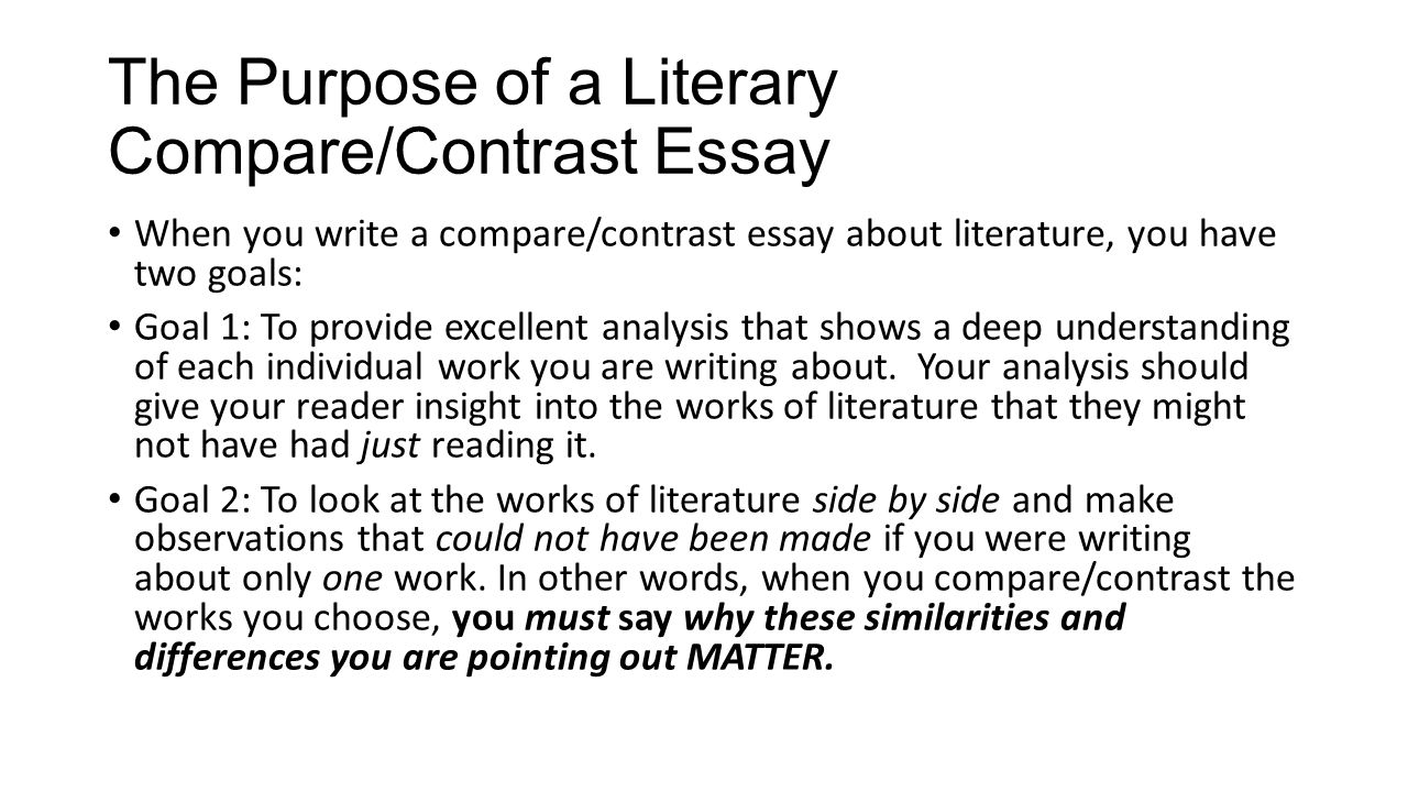 Advanced English Essay The Purpose Of A Literary Comparecontrast Essay Example Of English Essay also Research Paper Essay Examples Writing A Comparecontrast Essay About Literature  Ppt Video Online  Essay Topics For Research Paper
