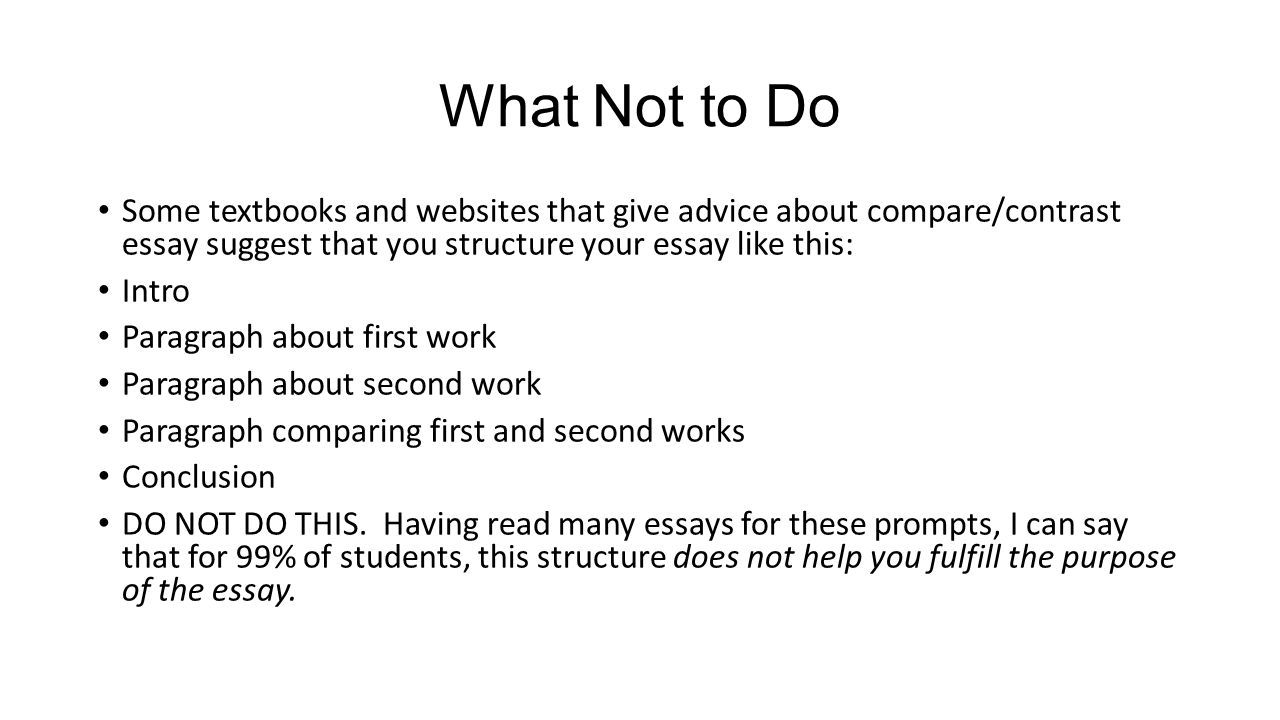 Writing A Comparecontrast Essay About Literature  Ppt Video Online  What Not To Do Some Textbooks And Websites That Give Advice About Comparecontrast  Essay