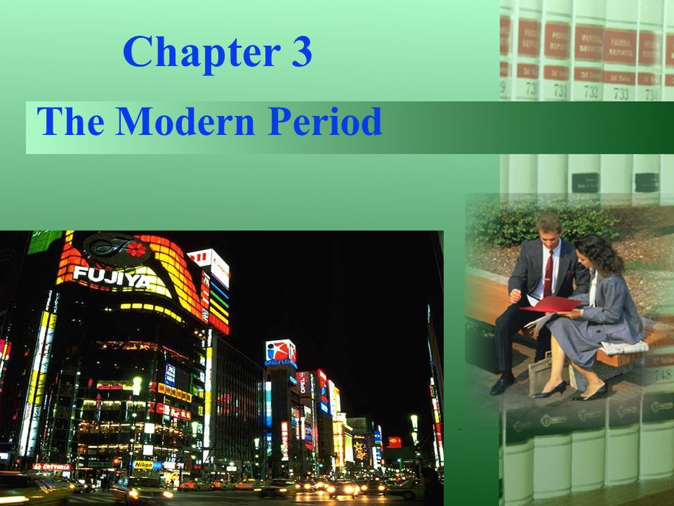Chapter 3 The Modern Period