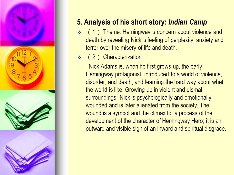 5. Analysis of his short story: Indian Camp