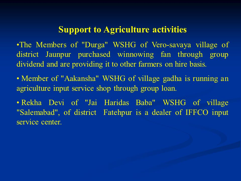Support to Agriculture activities