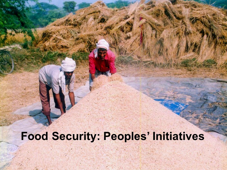 Food Security: Peoples' Initiatives