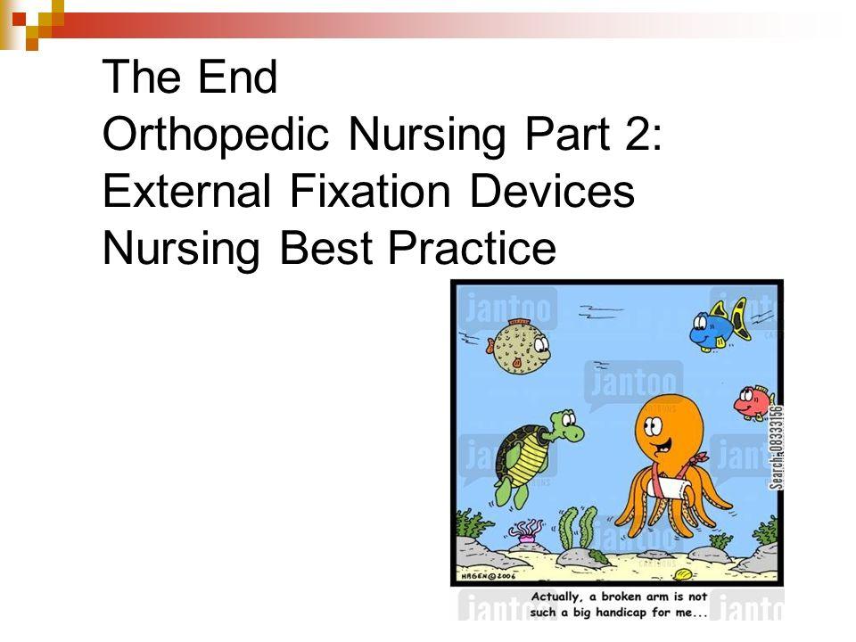 External Fixation Nursing Best Practice Guidelines - ppt