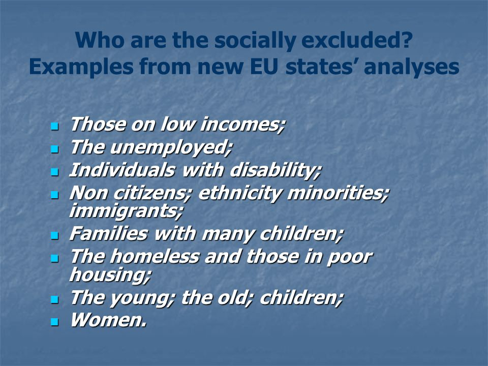 Who are the socially excluded Examples from new EU states' analyses
