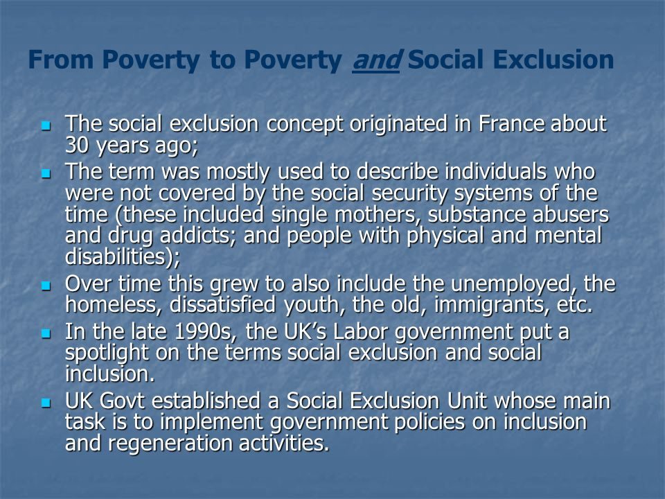 From Poverty to Poverty and Social Exclusion