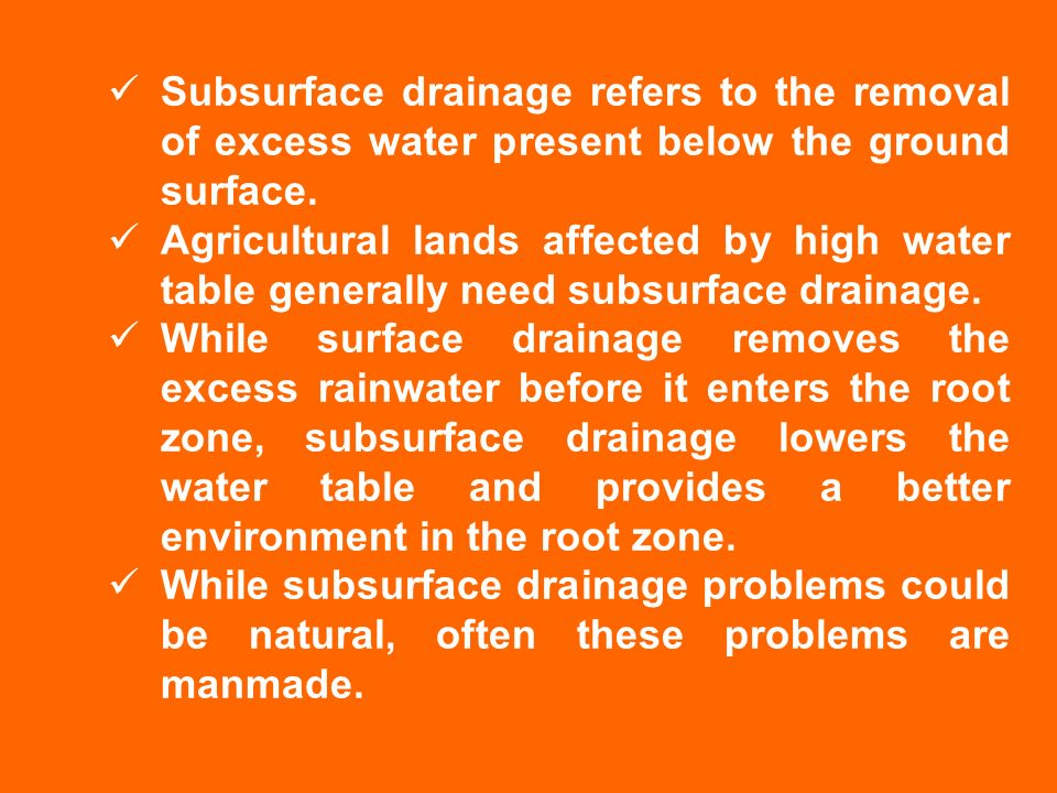 Subsurface Drainage Refers To The Removal Of Excess Water Present Below Ground Surface