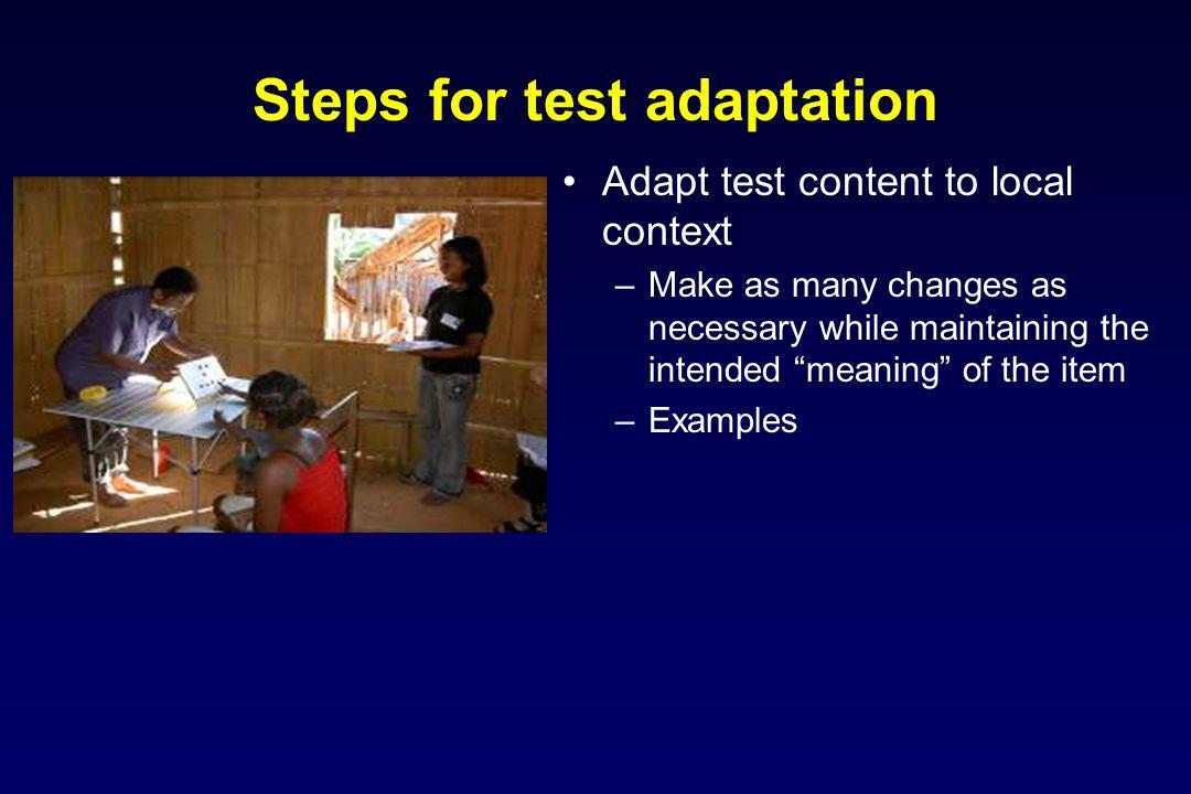 Steps for test adaptation
