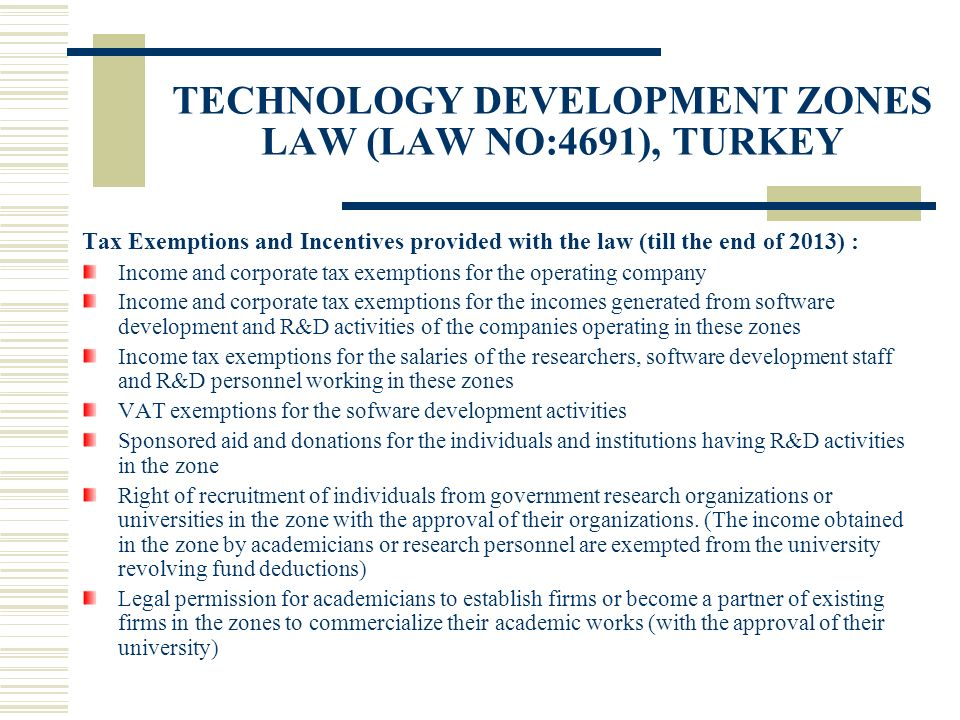 TECHNOLOGY DEVELOPMENT ZONES LAW (LAW NO:4691), TURKEY