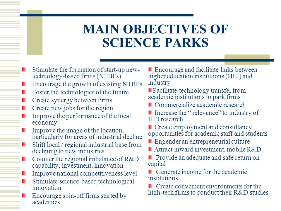 MAIN OBJECTIVES OF SCIENCE PARKS