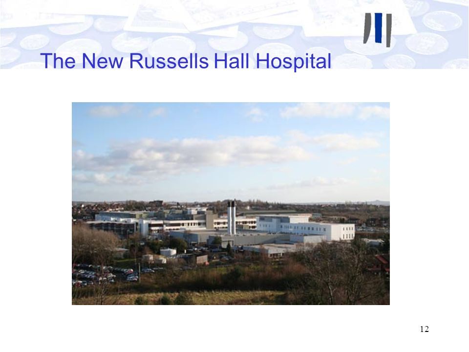 The New Russells Hall Hospital