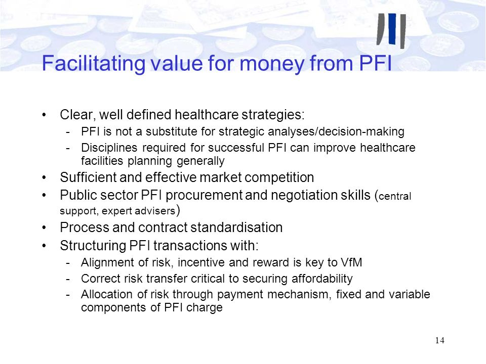 Facilitating value for money from PFI