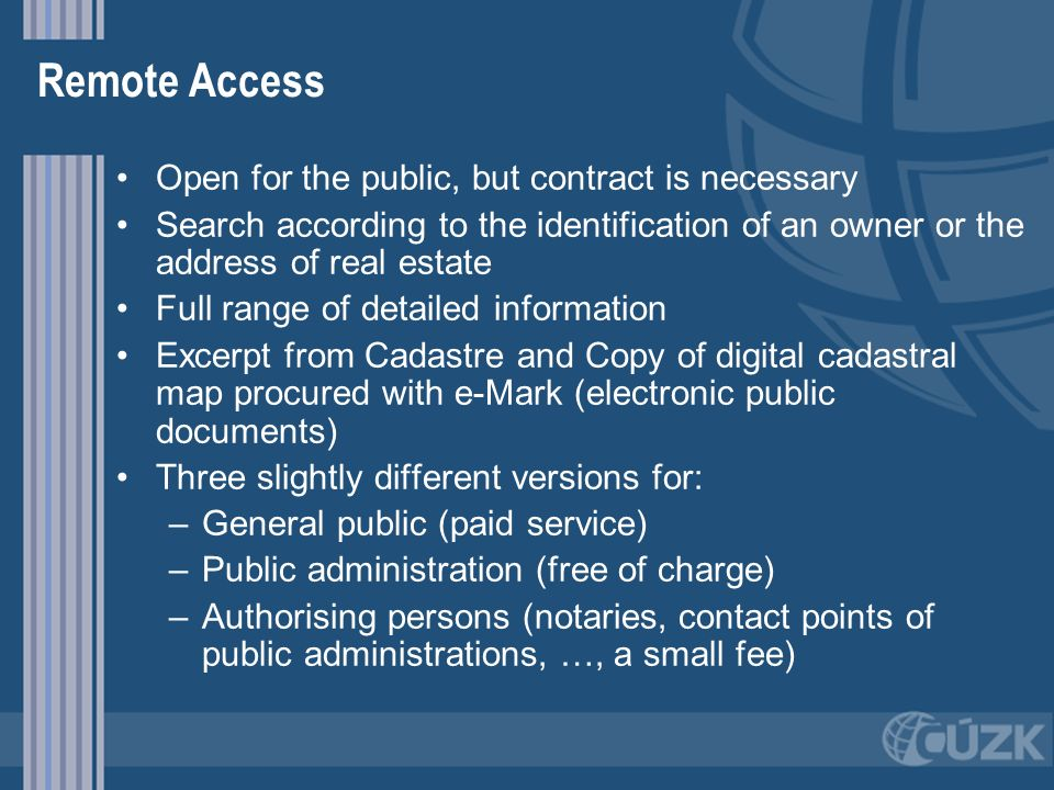 Remote Access Open for the public, but contract is necessary