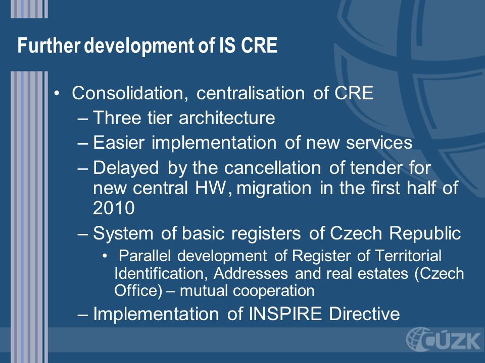 Further development of IS CRE