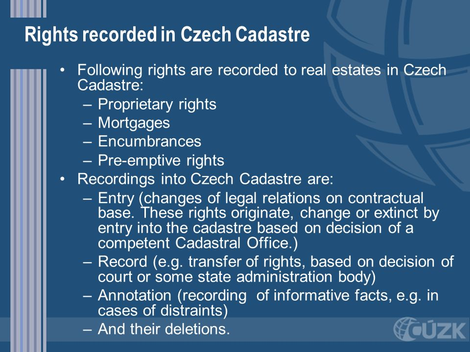 Rights recorded in Czech Cadastre