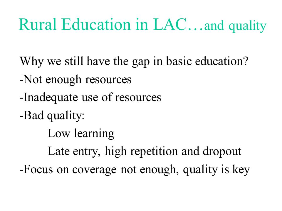Rural Education in LAC…and quality