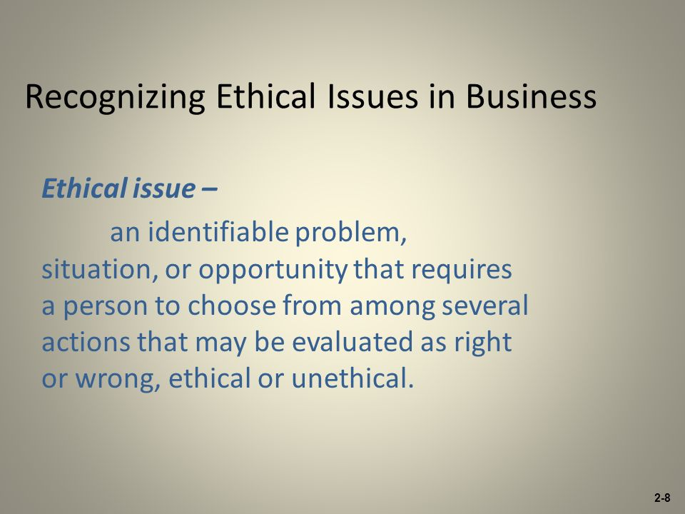 Recognizing Ethical Issues In Business