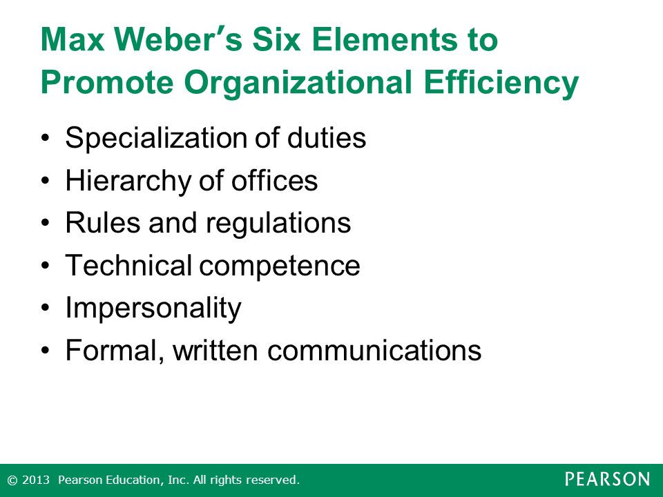 Max Weber's Six Elements to Promote Organizational Efficiency