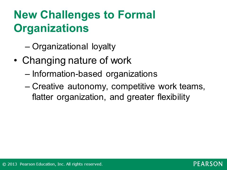 New Challenges to Formal Organizations
