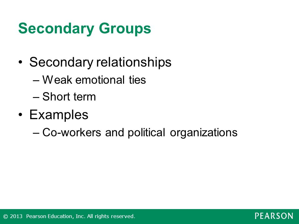 Secondary Groups Secondary relationships Examples Weak emotional ties