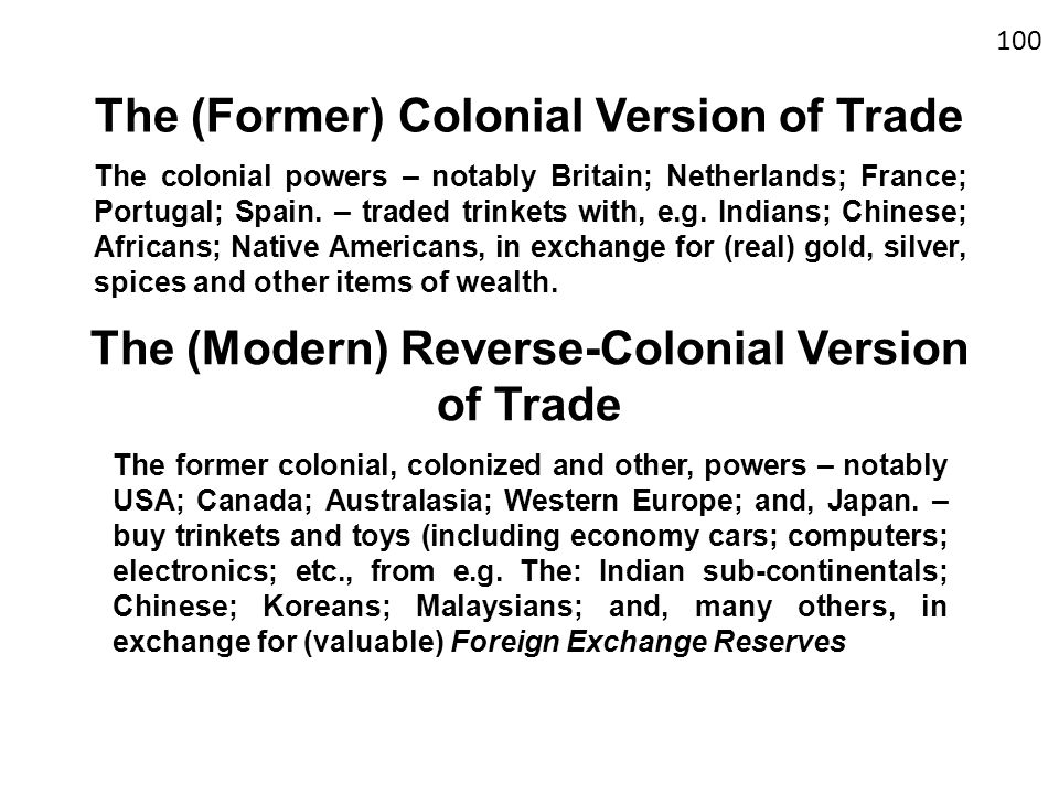 The (Former) Colonial Version of Trade