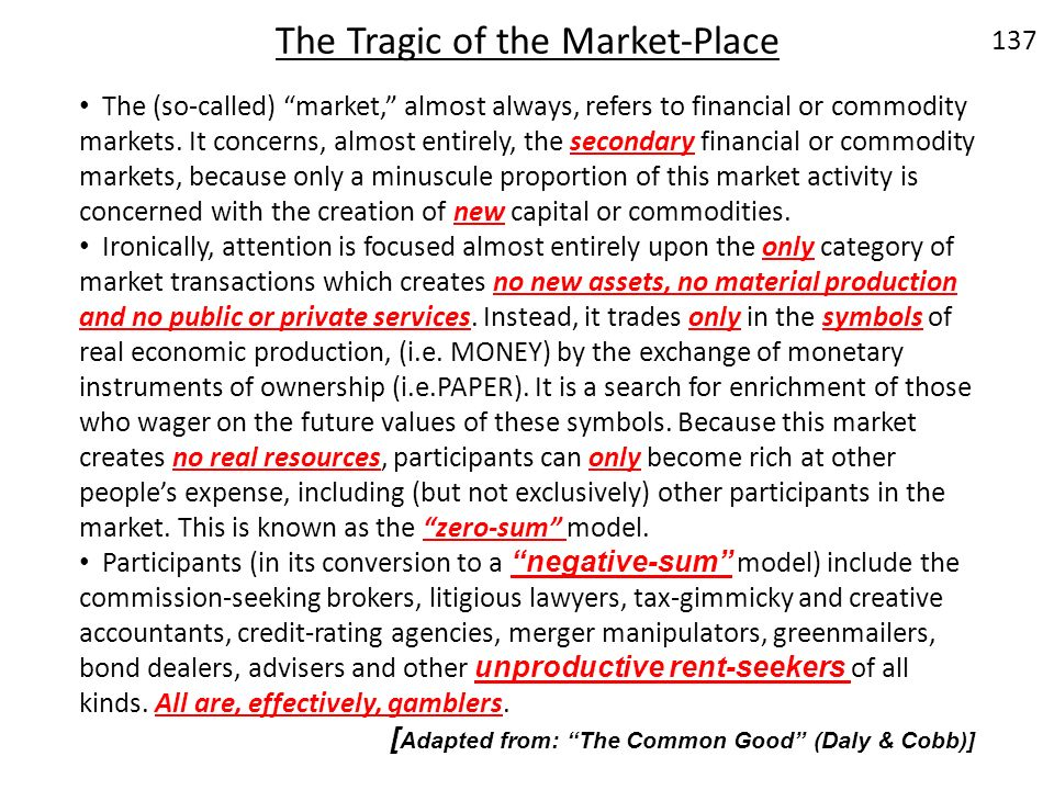 The Tragic of the Market-Place