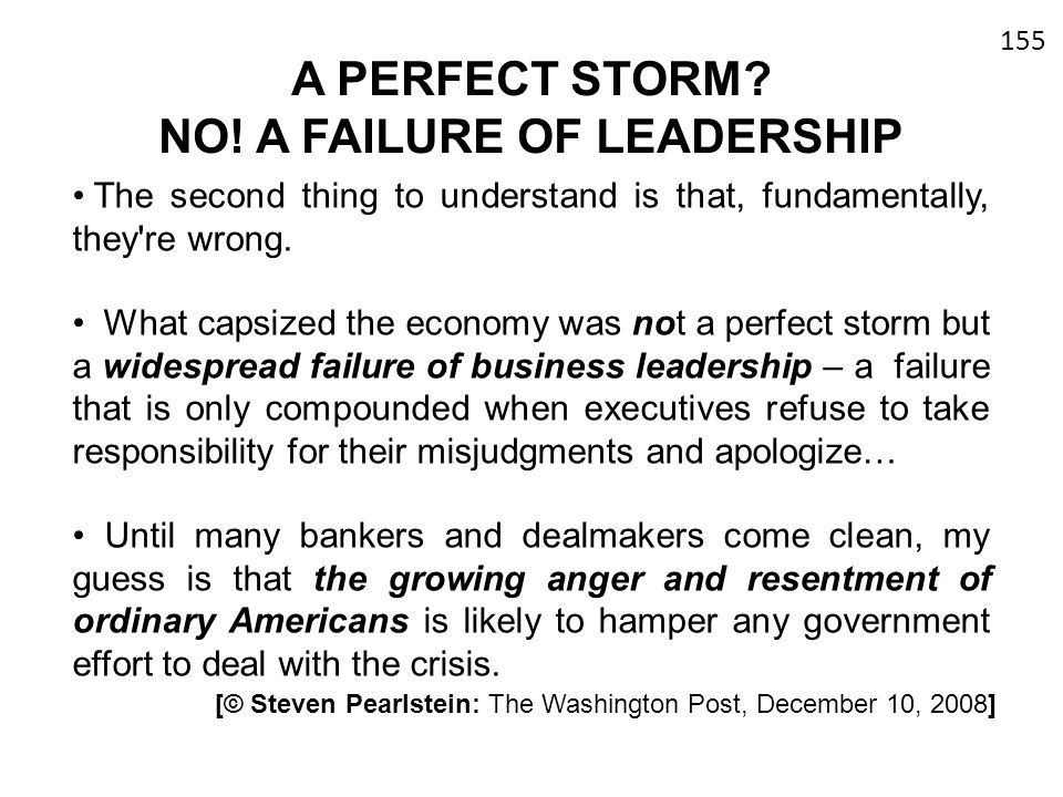 A PERFECT STORM NO! A FAILURE OF LEADERSHIP