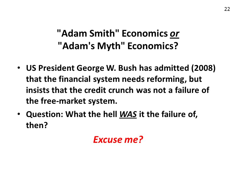 Adam Smith Economics or Adam s Myth Economics