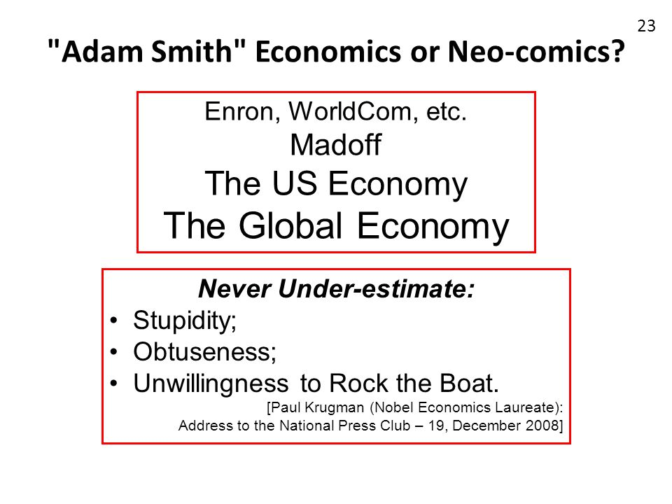 Adam Smith Economics or Neo-comics