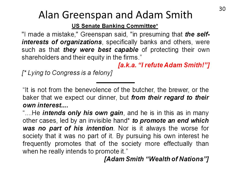 Alan Greenspan and Adam Smith