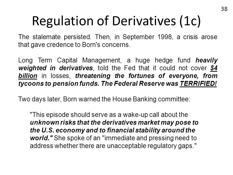 Regulation of Derivatives (1c)
