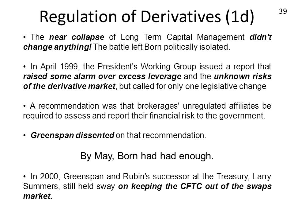 Regulation of Derivatives (1d)