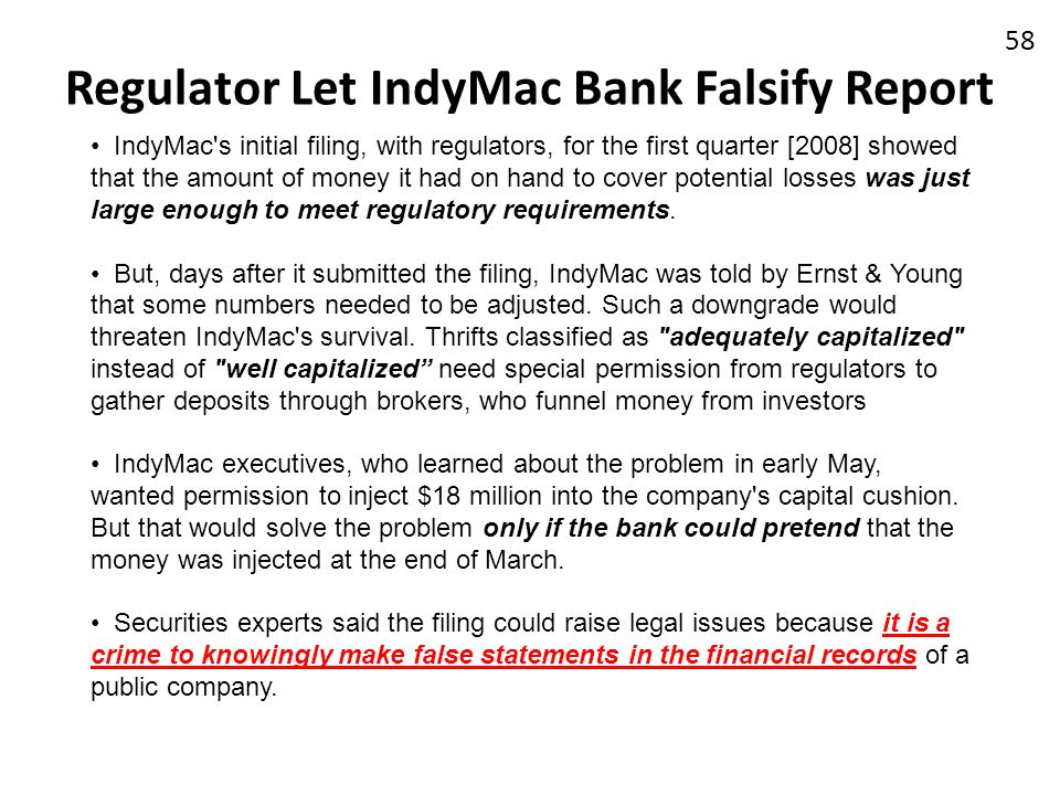 Regulator Let IndyMac Bank Falsify Report