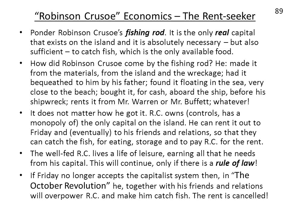 Robinson Crusoe Economics – The Rent-seeker