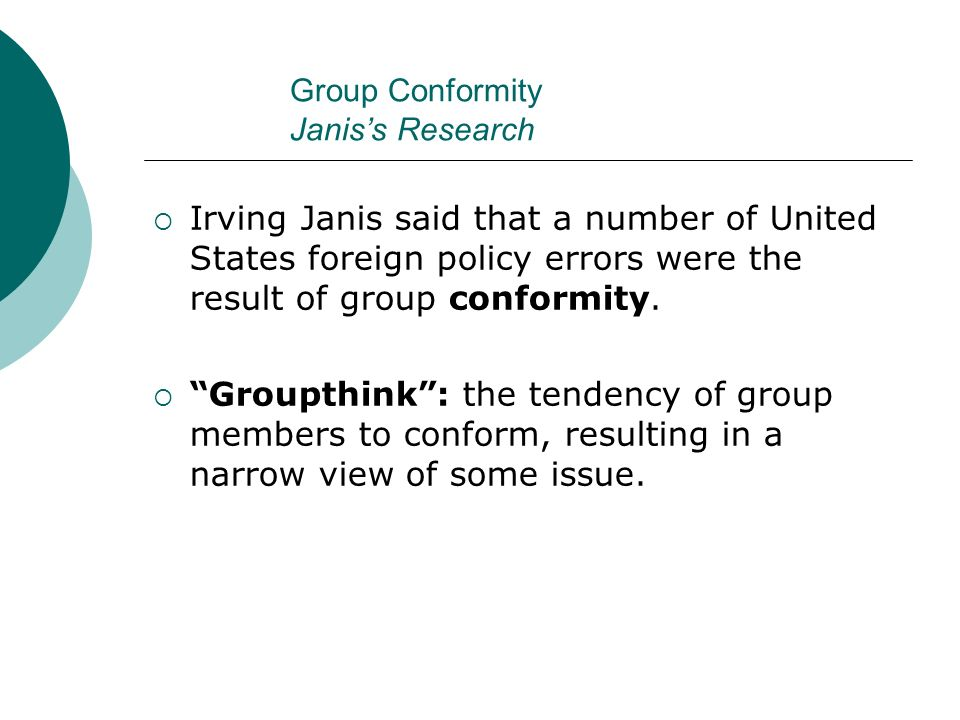 Group Conformity Janis's Research