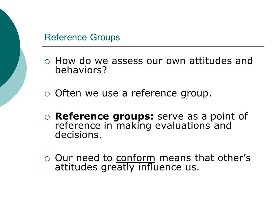 How do we assess our own attitudes and behaviors