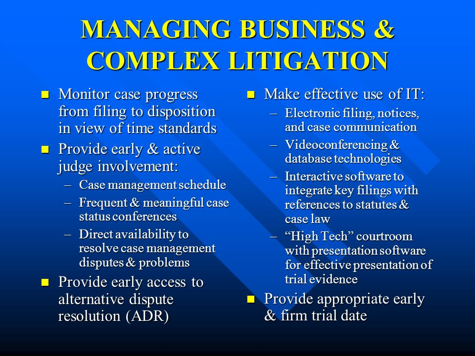 MANAGING BUSINESS & COMPLEX LITIGATION