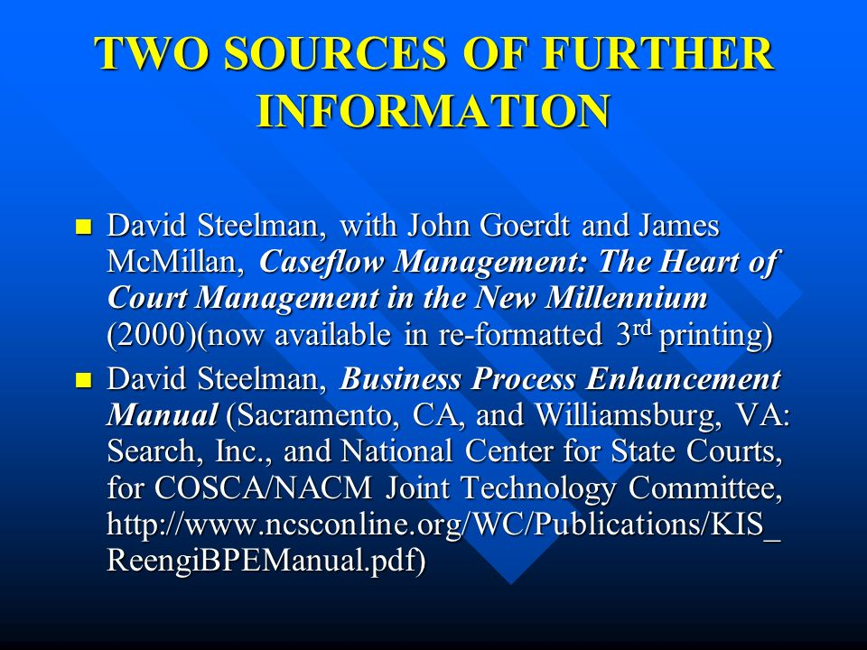 TWO SOURCES OF FURTHER INFORMATION