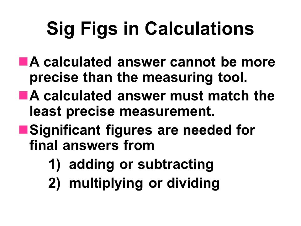 Sig Figs in Calculations