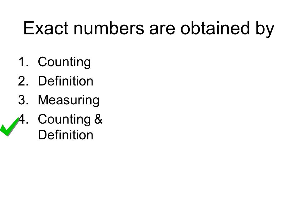 Exact numbers are obtained by