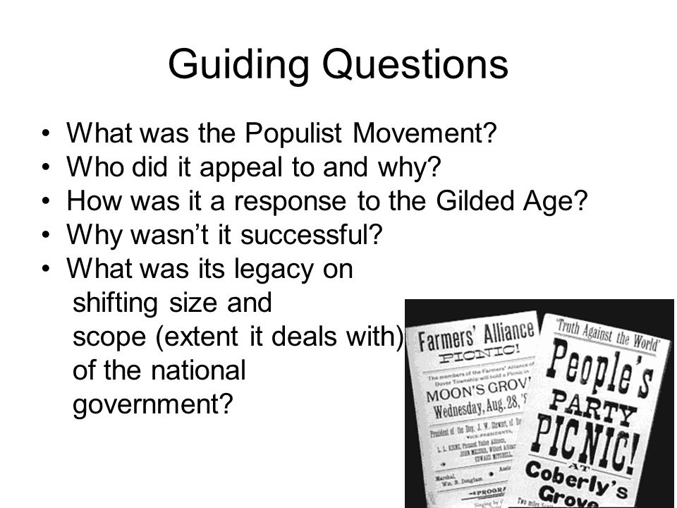 Guiding Questions What was the Populist Movement? - ppt download