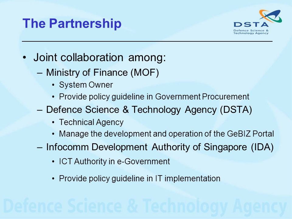The Partnership Joint collaboration among: Ministry of Finance (MOF)