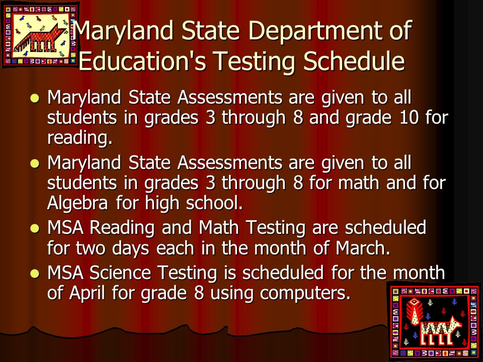 Maryland State Department of Education s Testing Schedule