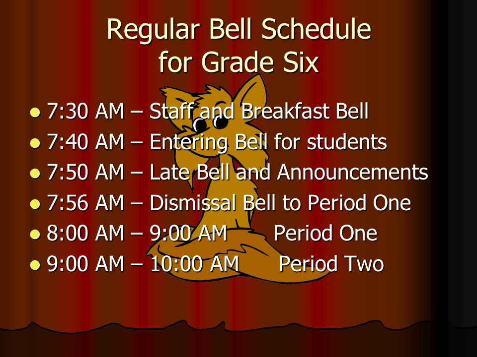Regular Bell Schedule for Grade Six