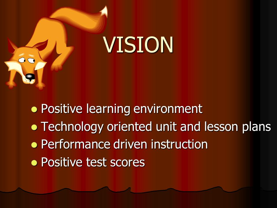 VISION Positive learning environment