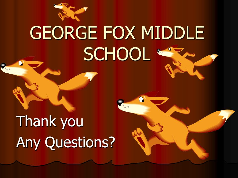 GEORGE FOX MIDDLE SCHOOL